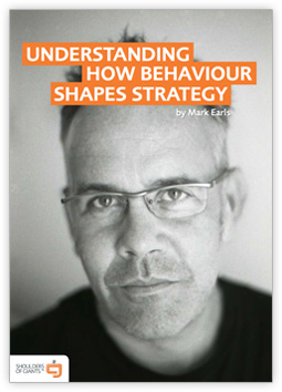 Understanding How Behaviour Shapes Strategy eBook - by Mark Earls