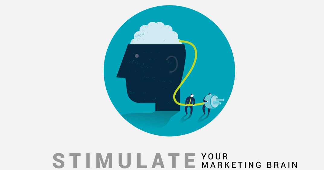 Stimulate your marketing brain